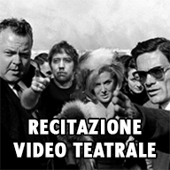 Recitazione video teatrale